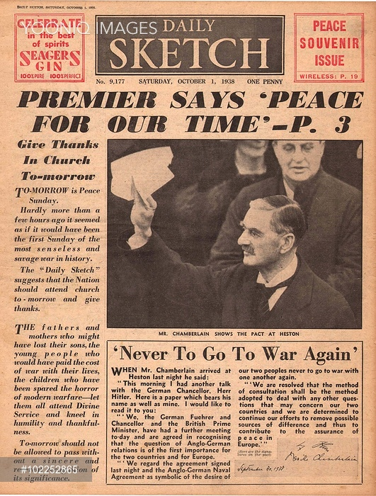 Munich Agreement and Neville Chamberlain -- Peace for our Time, as reported on the front page of the Daily Sketch.